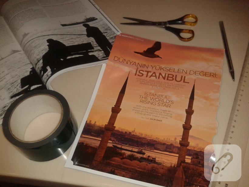 Kullandığım malzemeler resimli dergi,makas,cetvel,kalem,çift taraflı bant.