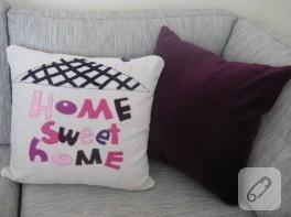 Home sweet home yazılı yastık yapımı